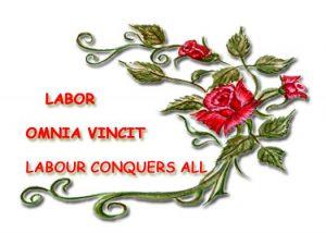 Labour Omnia Vincit - Labour Conquers All